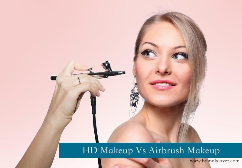 HD Makeup Vs Airbrush Makeup
